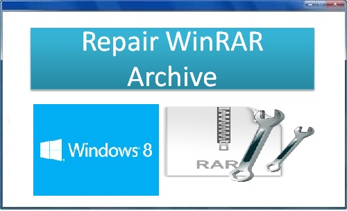Software to repair WinRAR archive on windows